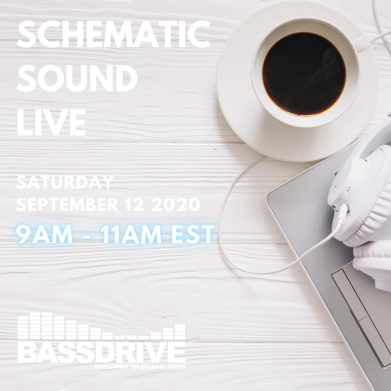 Schematic Sound LIVE on Bassdrive 09-12-2020 (Morning Coffee Edition)